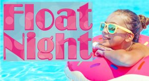Float Night @ Southern Walk Pool